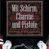 Mit Schirm, Charme und Pistole | Oktober 2014