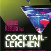 Cocktail für zwei Leichen (Lirot & Schlueter)